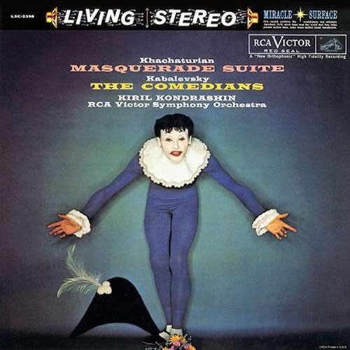 Kiril Kondrashin - Khachaturian: The Masquerade Suite/ Kabalevsky: The Comedians