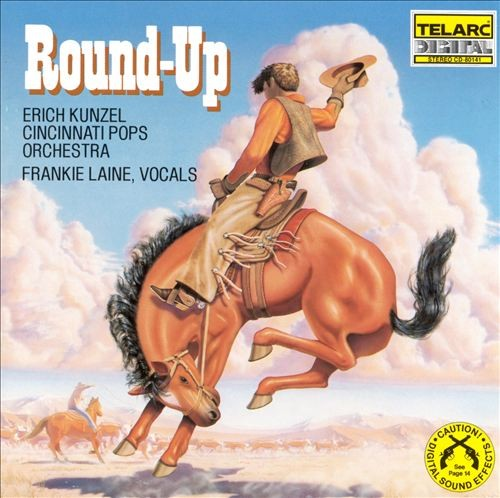 Erich Kunzel - Cincinnati Pops Orchestra with Frankie Laine - Round-Up