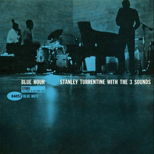 Stanley Turrentine with The 3 Sounds - Blue Hour