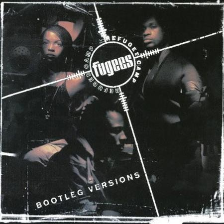 The Fugees - Refugee Camp Bootleg Versions