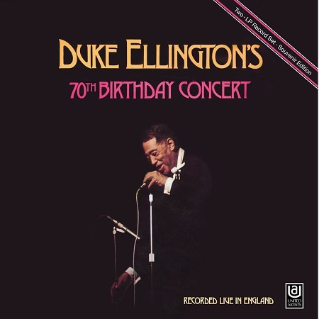 Duke Ellington 70th Birthday Concert