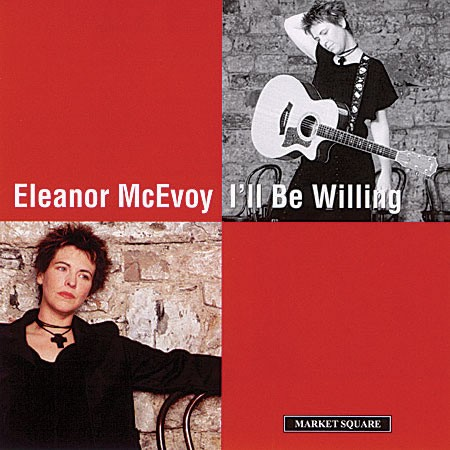 Eleanor McEvoy - I'll Be Willing