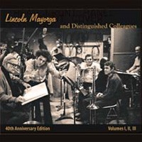 Lincoln Mayorga & Distinguished Colleagues - Vol. 1, 2 and 3