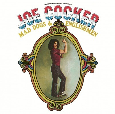 Joe Cocker - Mad Dogs And Englishmen