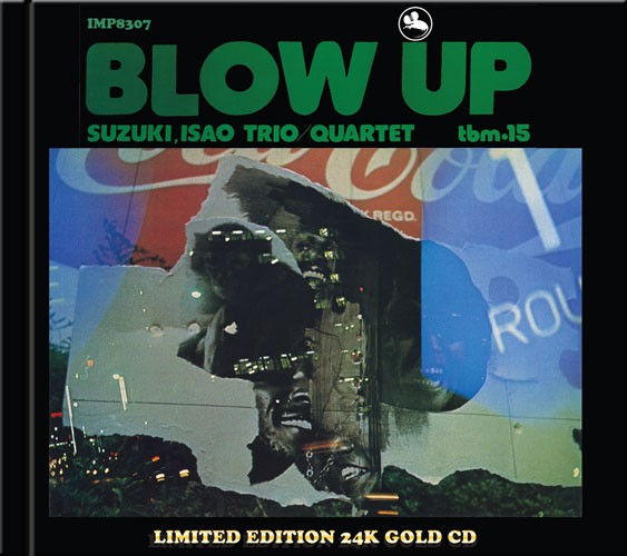 The Isao Suzuki Quartet - Blow Up