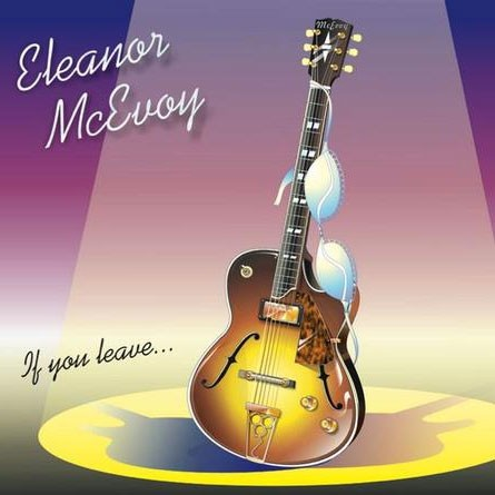 Eleanor McEvoy - If You Leave