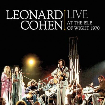 Leonard Cohen - Live At The Isle Wight 1970