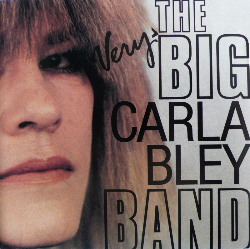 The Very Big Carla Bley Band - The Very Big Carla Bley Band