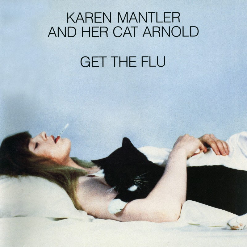 Karen Mantler And Her Cat Arnold - Get The Flu