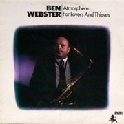 Ben Webster - Atmosphere For Lovers & Theives
