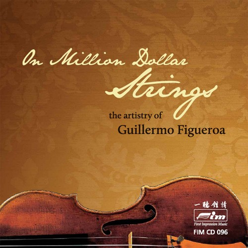 Guillermo Figueroa On Million Dollar Strings: The Artistry of Guillermo Figueroa