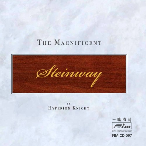Hyperion Knight - The Magnificent Steinway