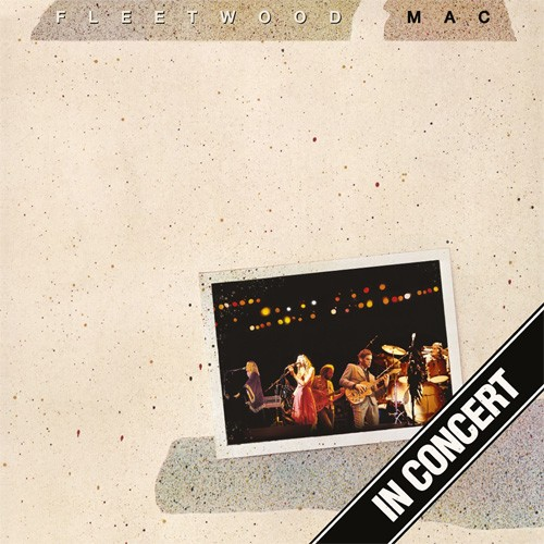 Fleetwood Mac  - Fleetwood Mac In Concert