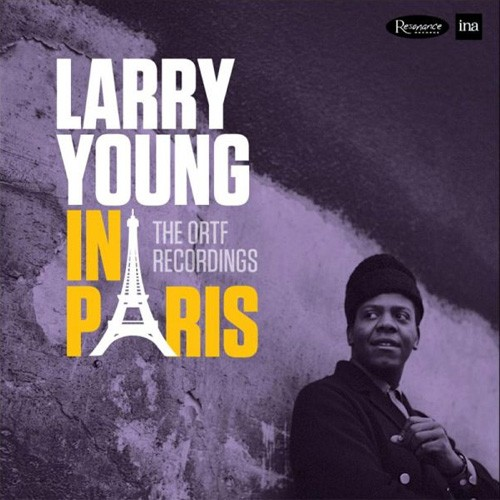 Larry Young - Larry Young In Paris: The ORTF Recordings