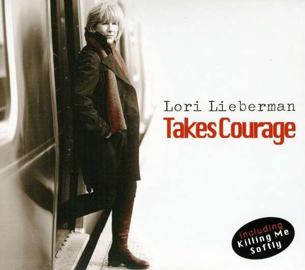 Lori Lieberman - Takes Courage