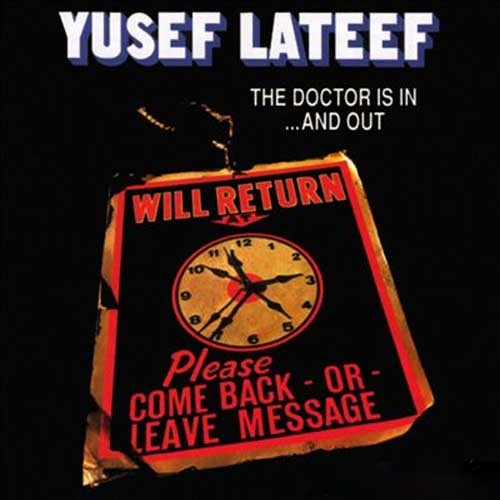Yusef Lateef - The Doctor Is In... And Out