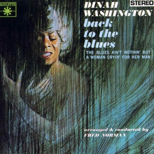 Dinah Washington - Back To the Blues