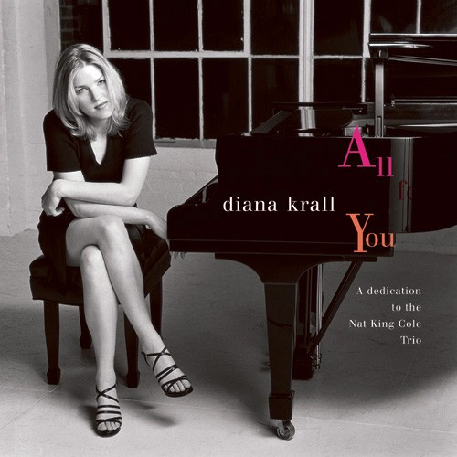 Diana Krall - All For You / A Dedication To the Nat King Cole Trio