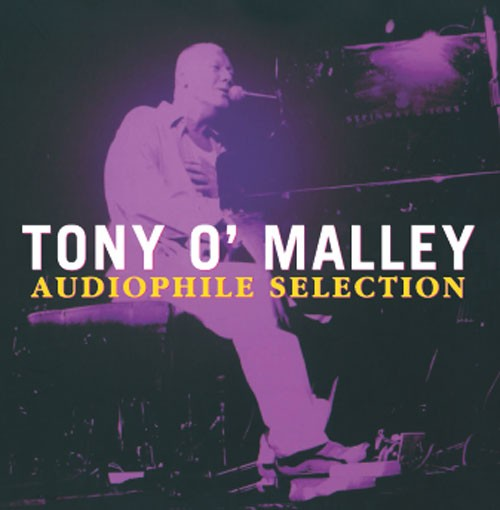 Tony O'Malley -Audiophile Selection