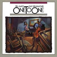 Bill Mays with Ray Drummond - One to One, Vol. 1