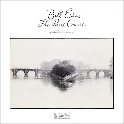 Bill Evans - The Paris Concert Edition One