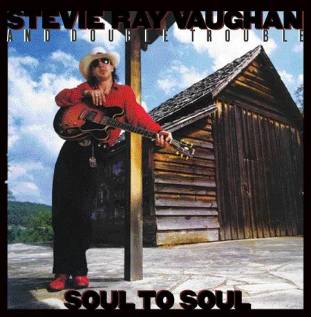 Stevie Ray Vaughan - Soul To Soul (45 rpm)