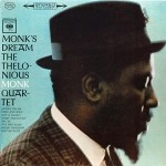 Thelonious Monk - Monk's Dream  (Numbered Limited Edition)