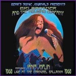 Big Brother & The Holding Company - Live At The Carousel Ballroom  Featuring Janis Joplin