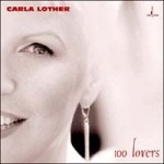 Carla Lother - 100 Lovers