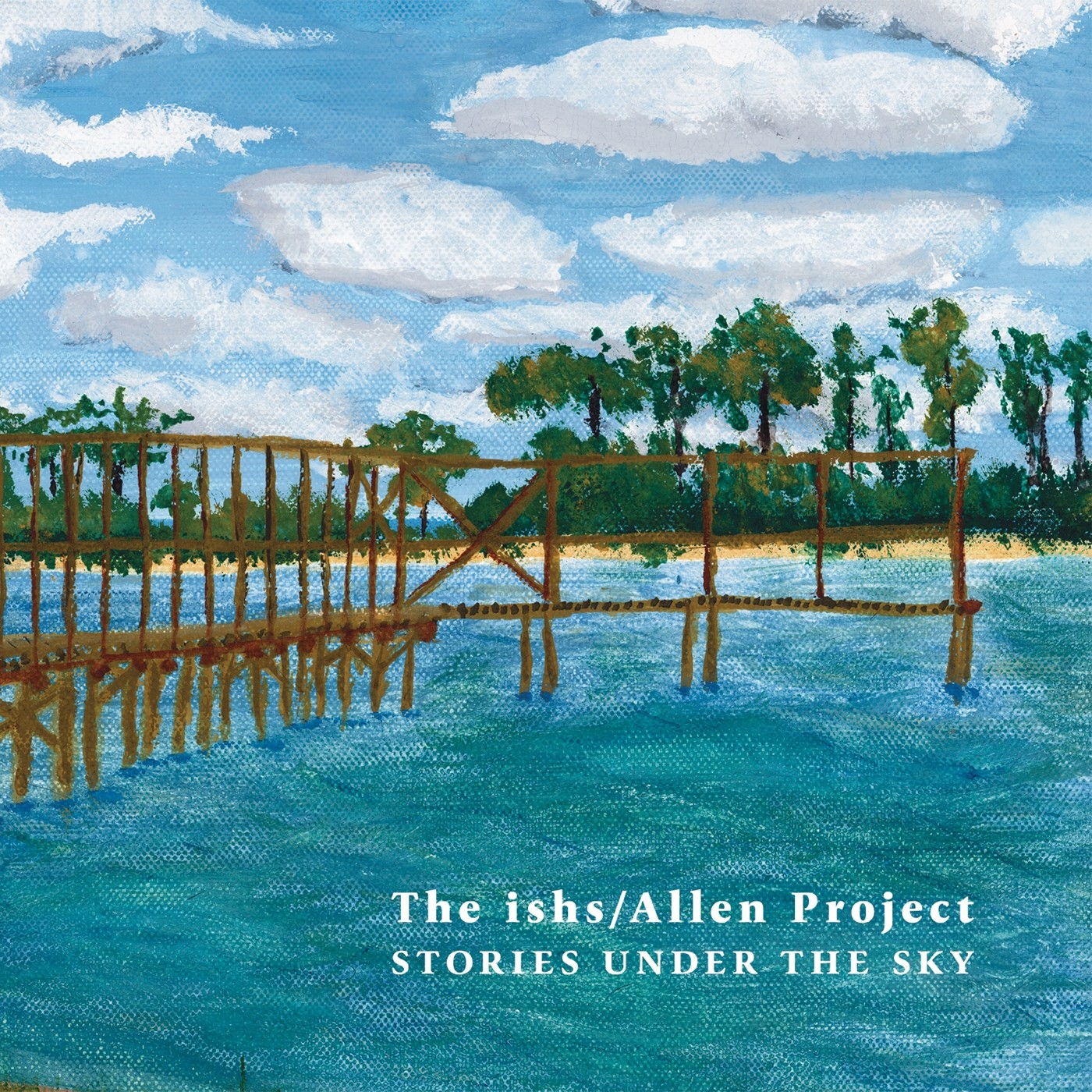 The ishs/Allen Project - Stories Under the Sky