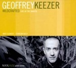 "Geoffrey Keezer - Wildcrafted ""Live at the Dakota with Matt Clohesy and Terreon Gully"""