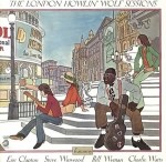 Howlin' Wolf featuring Eric Clapton - The London Howlin' Wolf Sessions