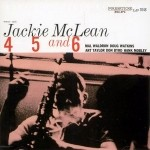 Jackie McLean - 4, 5, and 6  Mono