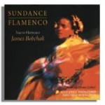 James Bobchak - Sundance Flamenco featuring Ottmar Liebert