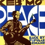 Keb' Mo' - Peace...Back By Popular Demand