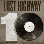 Lost Highway 10th Anniversary - Sampler