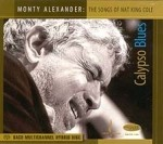 MONTY ALEXANDER TRIO - CALYPSO BLUES MONTY ALEXANDER TRIO PLAYS THE SONGS OF NAT KING COLE