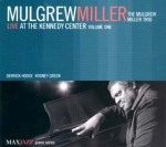 Mulgrew Miller - Live at the Kennedy Center Vol 1