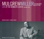 Mulgrew Miller - Live at the Kennedy Center Vol 2