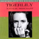 NATALIE MERCHANT - TIGERLILLY