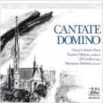 Oscar's Motet Choir - Cantate Domino (Limited Edition)