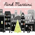 Pink Martini - Joy to the World CD