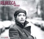 Rebecca Martin - People Behave Like Ballads