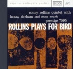 SONNY ROLLINS QUINTET - ROLLINS PLAYS FOR BIR