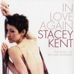 Stacey Kent - In Love Again - The Music of Richard Rodgers