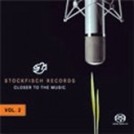 STOCKFISCH RECORDS CLOSER TO THE MUSIC VOL. 2