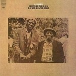 Taj Mahal - Recycling The Blues & Other Related Stuff