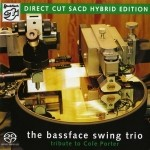 The Bassface Swing Trio - A Tribute to Cole Porter