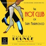 The Hot Club Of San Francisco - Yerba Buena Bounce