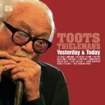 Toots Thielemans - Yesterday and Today